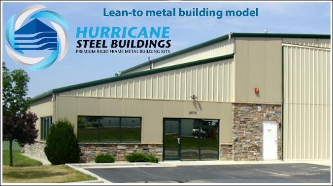metal buildings lean to hurricane steel buildings